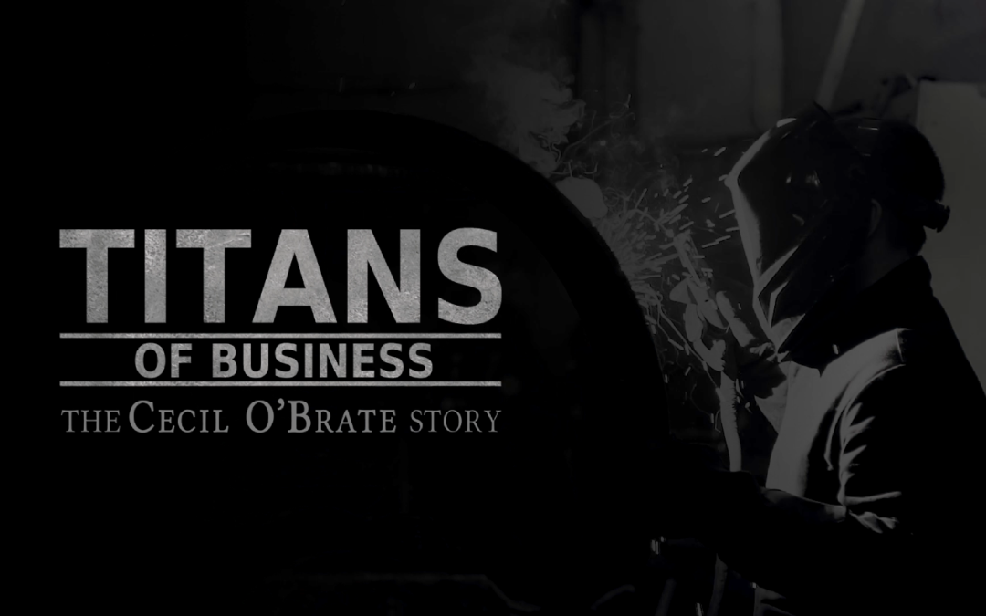 Titans of Business, The Cecil O'Brate Story to Make National Television Debut on February 14 at 4 pm CT on Fox Business